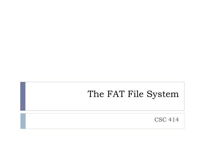 the fat file system n.