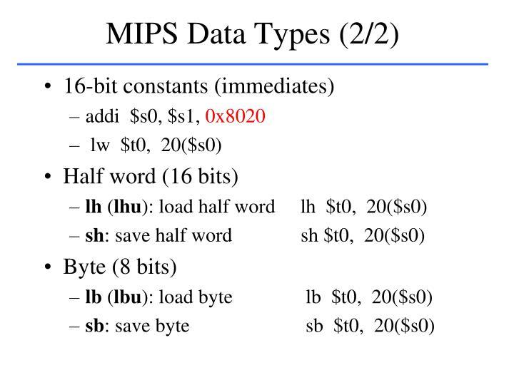 MIPS Data Types (2/2)