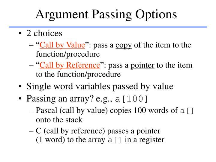 Argument Passing Options