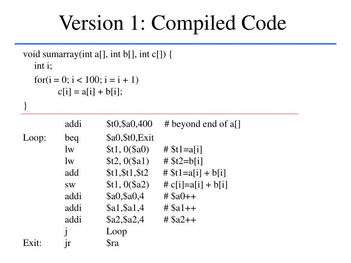 Version 1: Compiled Code