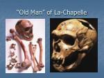 old man of la chapelle