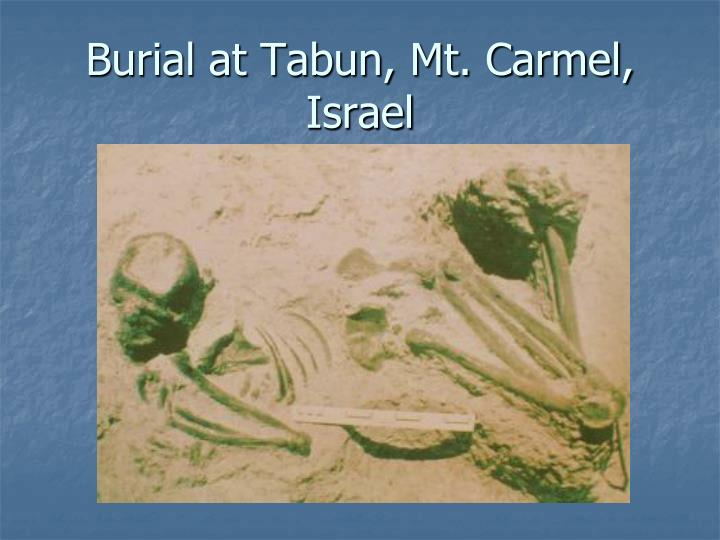 Burial at Tabun, Mt. Carmel, Israel