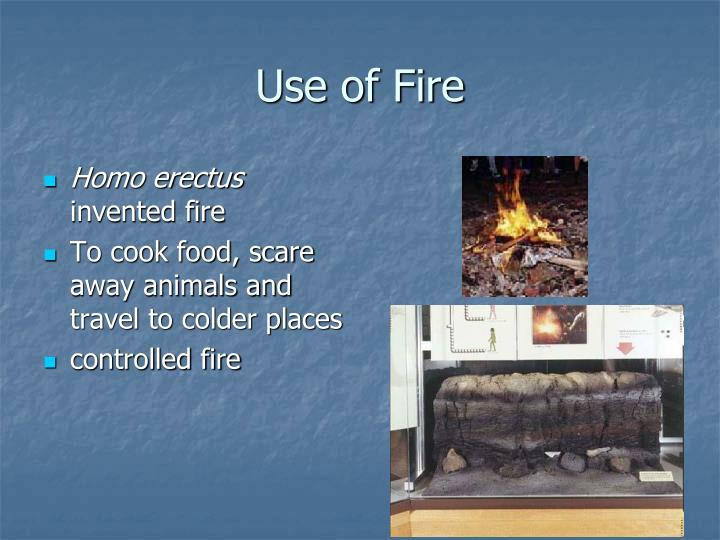 Use of Fire