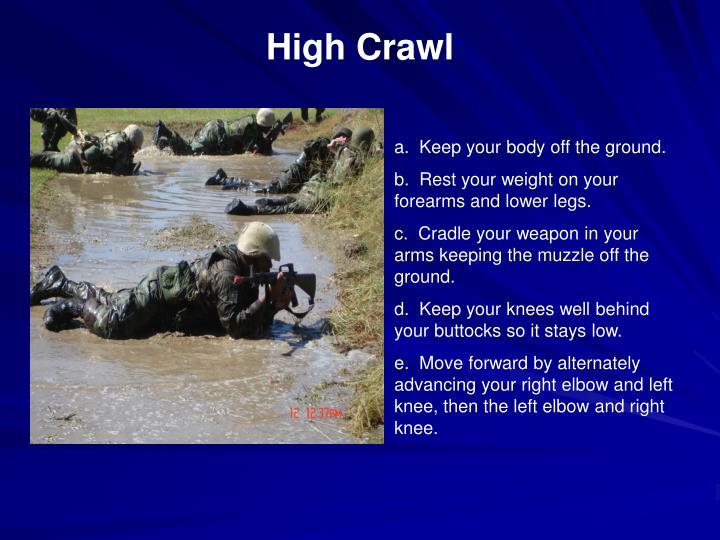 High Crawl