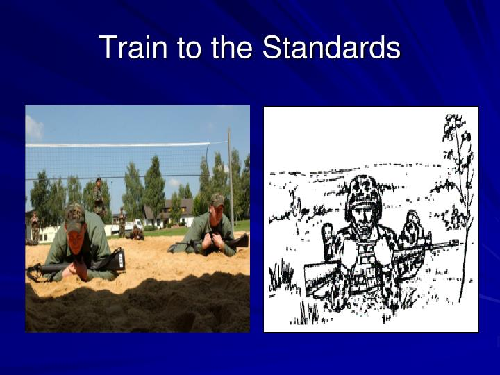 Train to the Standards