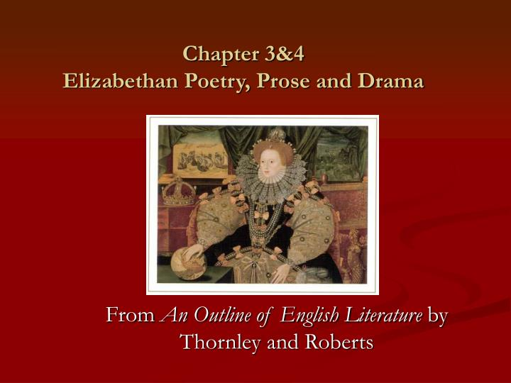 chapter 3 4 elizabethan poetry prose and drama n.