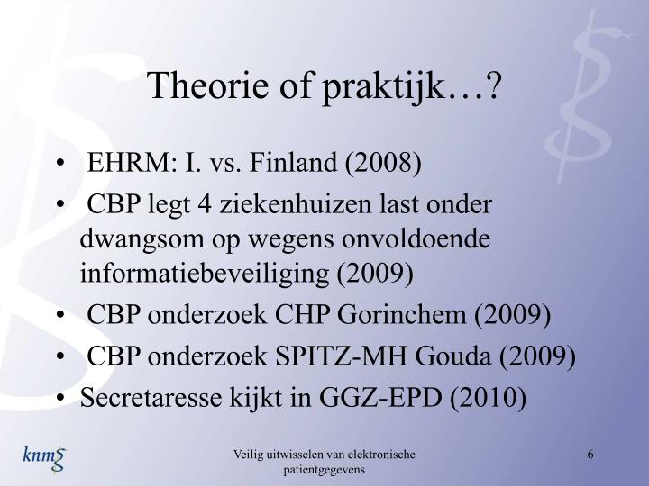 Theorie of praktijk…?