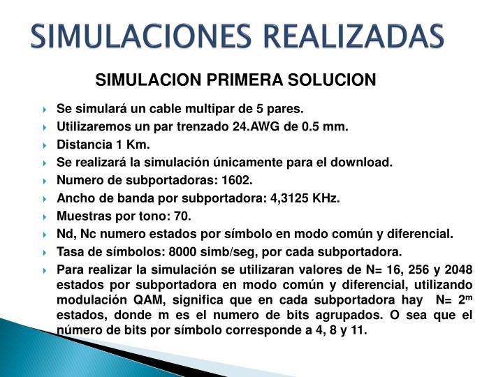 SIMULACIONES REALIZADAS