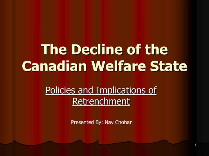 the decline of the canadian welfare state n.
