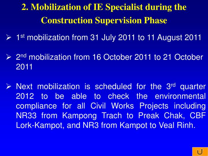 2. Mobilization of IE Specialist during the