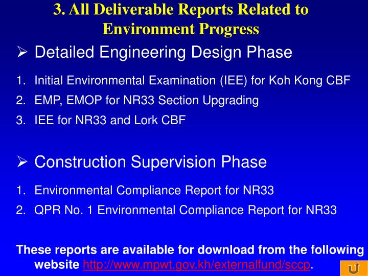 3. All Deliverable Reports Related to Environment Progress