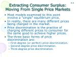 extracting consumer surplus moving from single price markets