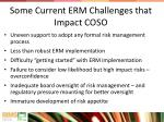 some current erm challenges that impact coso