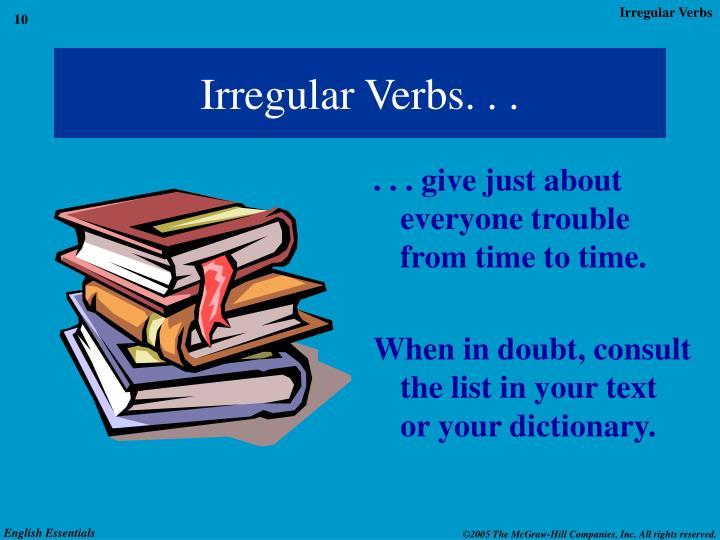 Irregular Verbs. . .