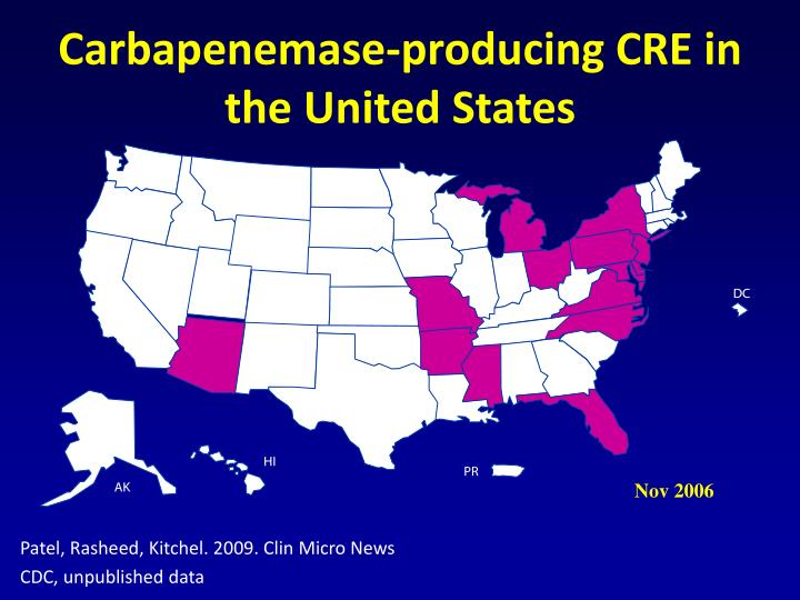 Carbapenemase-producing CRE in the United States