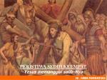 peristiwa sedih keempat yesus memanggul salib nya