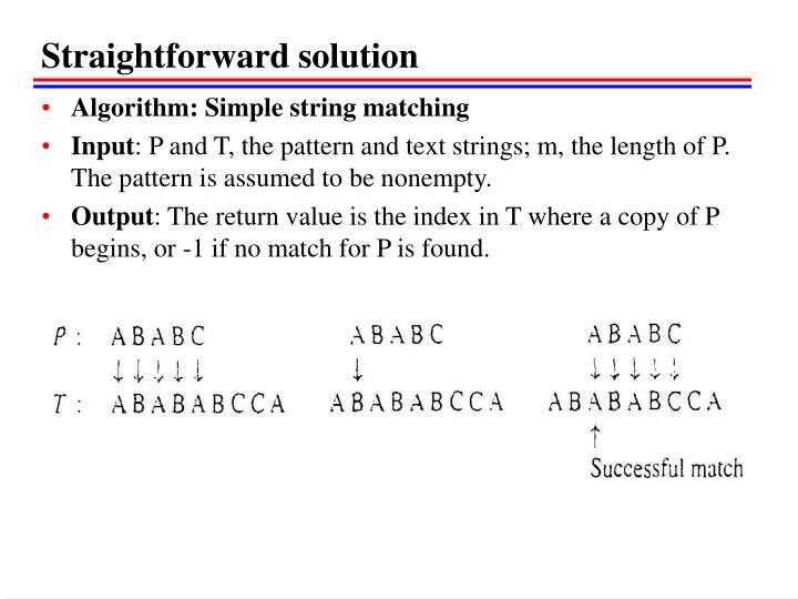 Straightforward solution