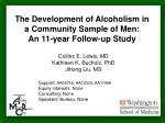 the development of alcoholism in a community sample of men an 11 year follow up study