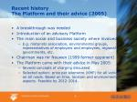 recent history the platform and their advice 2005