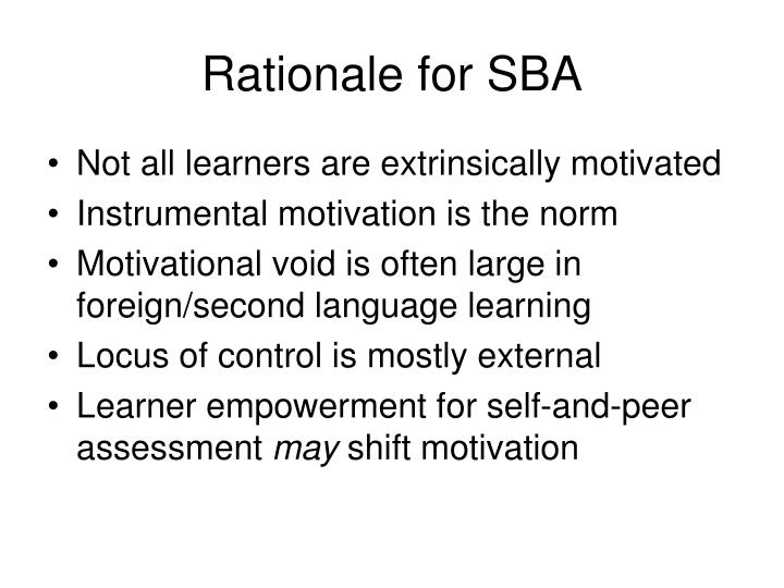 Rationale for sba