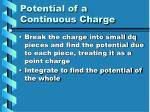 potential of a continuous charge