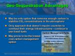 geo sequestration advantages