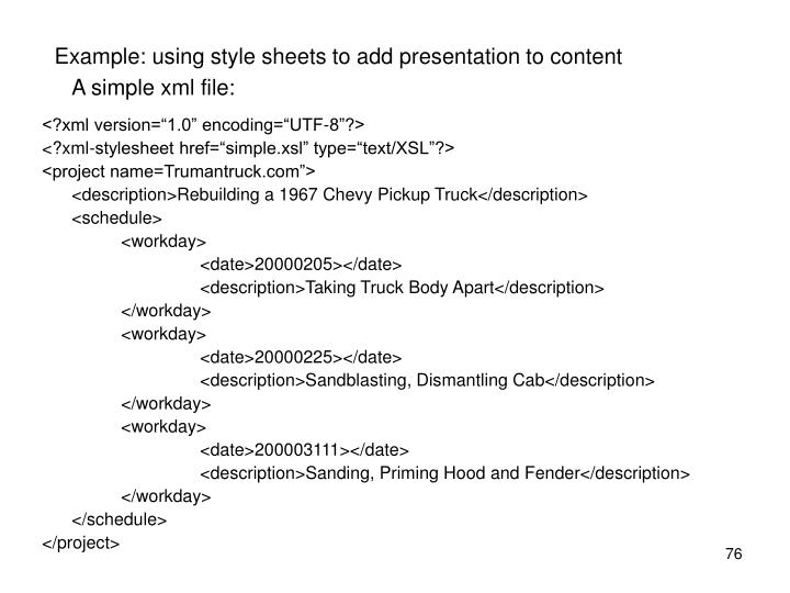 Example: using style sheets to add presentation to content