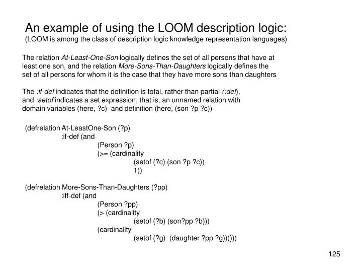 An example of using the LOOM description logic:
