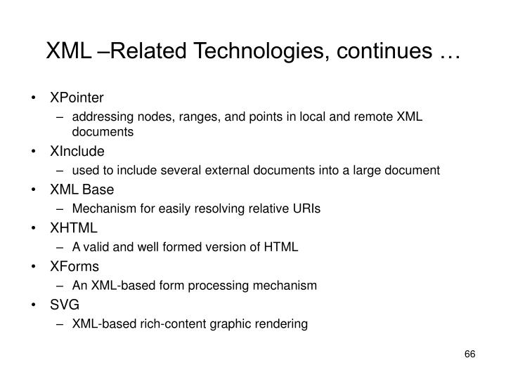 XML –Related Technologies, continues …