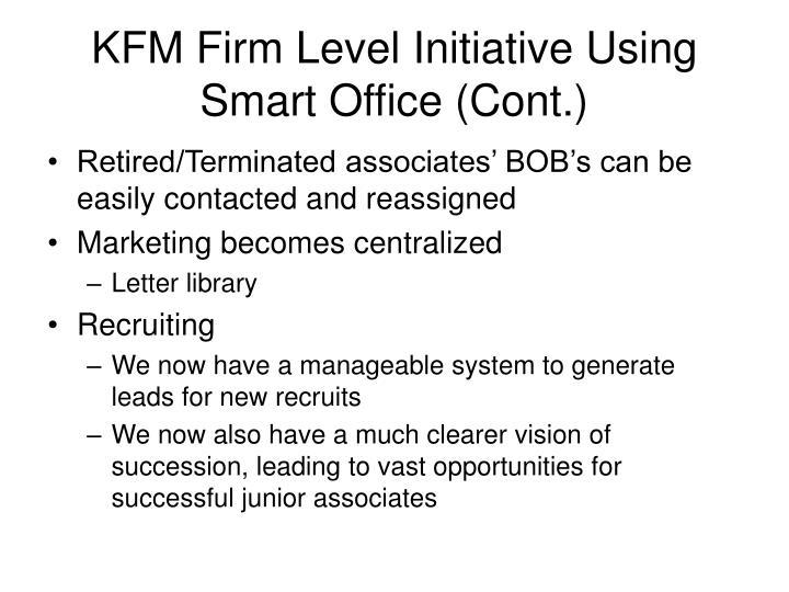 KFM Firm Level Initiative Using Smart Office (Cont.)