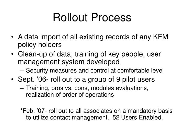 Rollout Process