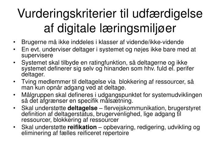 Vurderingskriterier til udf rdigelse af digitale l ringsmilj er