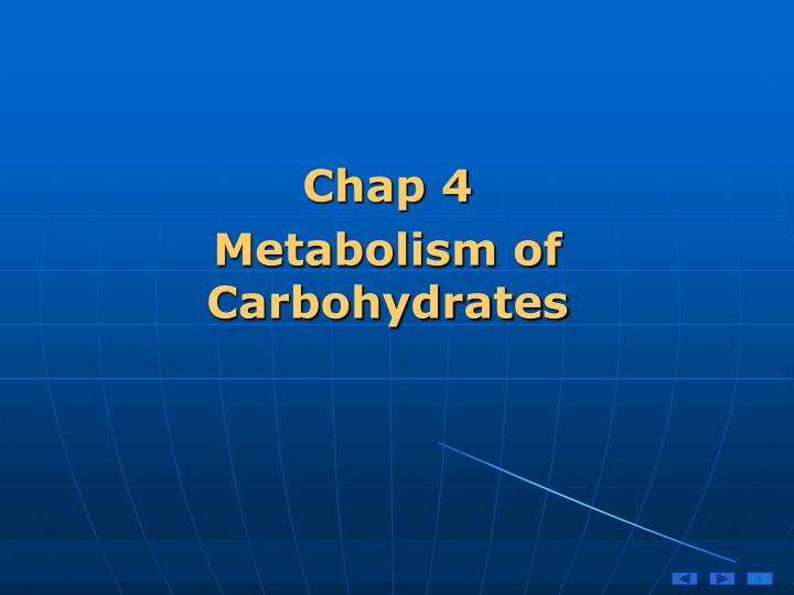 chap 4 metabolism of carbohydrates n.