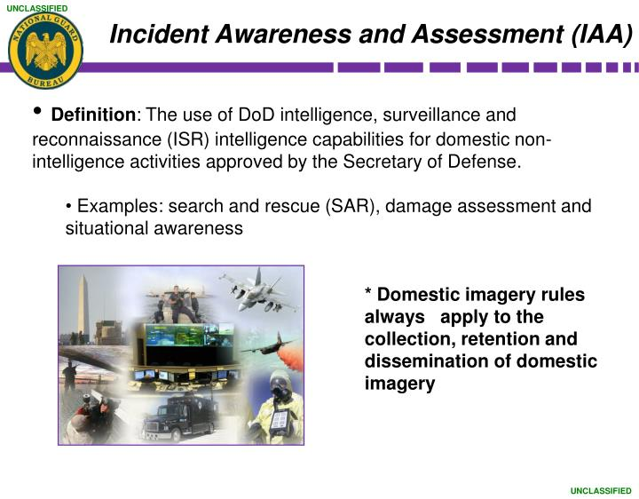 Incident Awareness and Assessment (IAA)