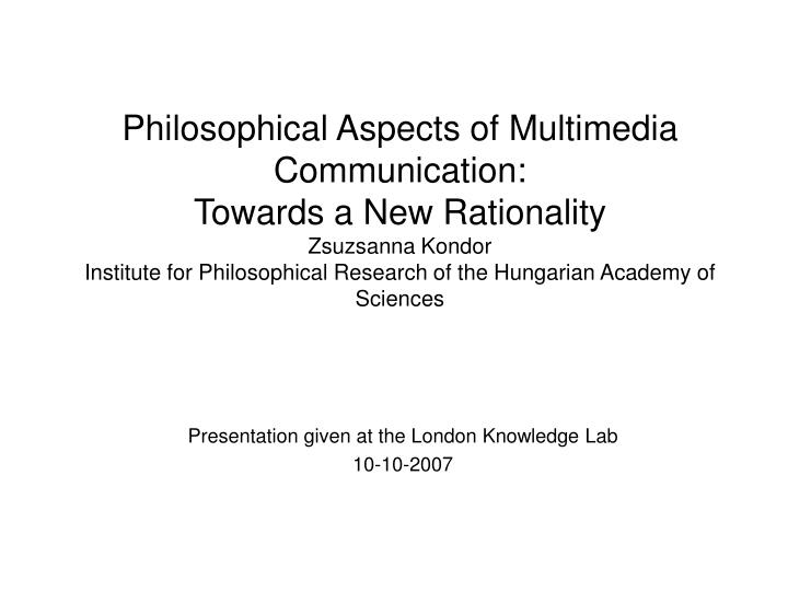 Presentation given at the london knowledge lab 10 10 2007