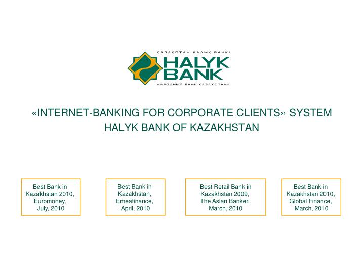 Internet banking for corporate clients system halyk bank of kazakhstan