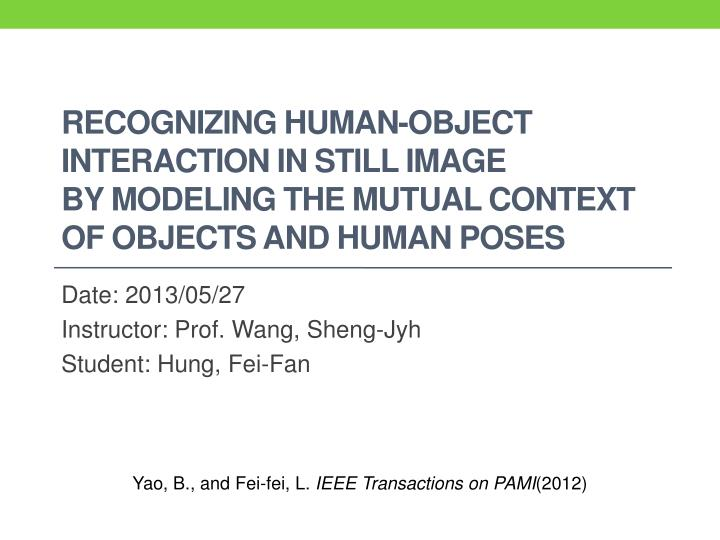 Recognizing Human-Object Interaction in