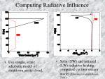 computing radiative influence