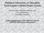 radiative influences on glaciation time scales in mixed phase clouds