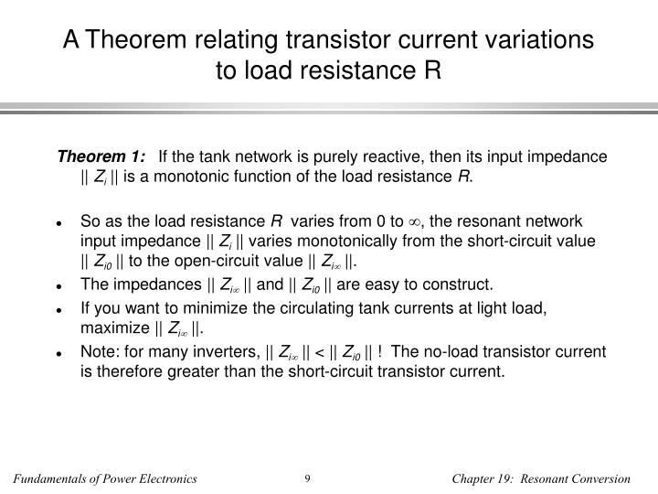 A Theorem relating transistor current variations to load resistance R