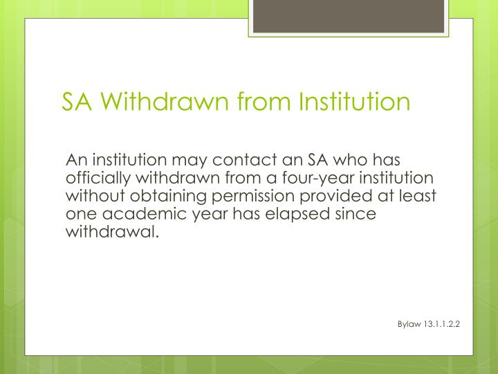SA Withdrawn from Institution