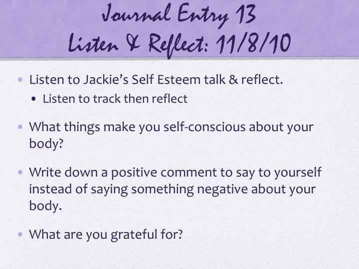 Journal entry 13 listen reflect 11 8 10