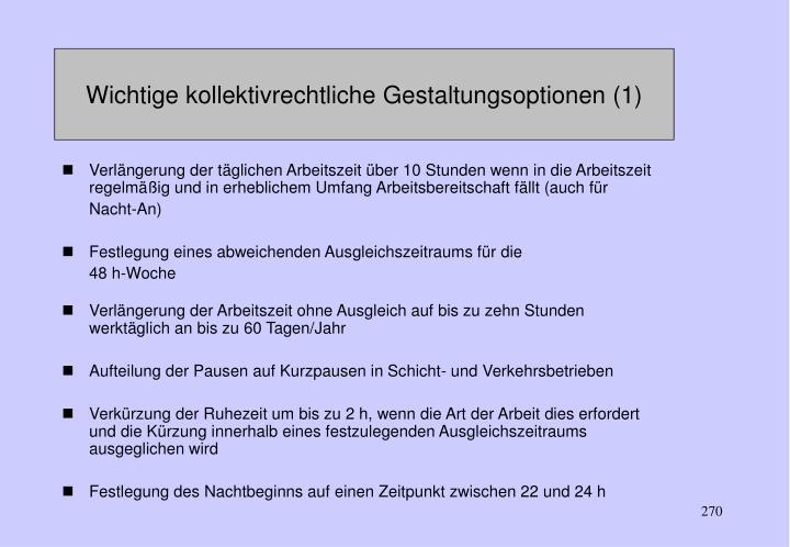 Wichtige kollektivrechtliche Gestaltungsoptionen (1)