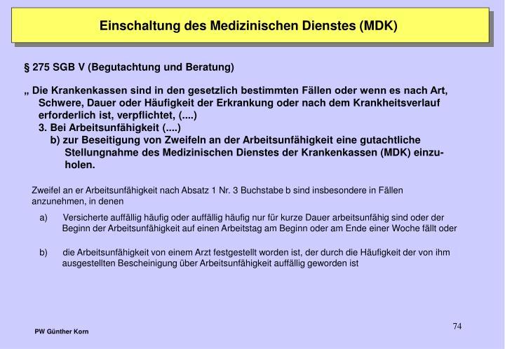 Einschaltung des Medizinischen Dienstes (MDK)
