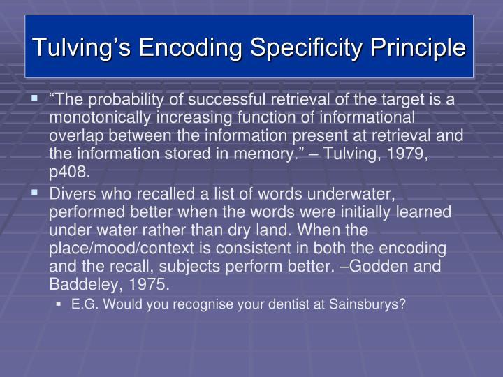 Tulving's Encoding Specificity Principle