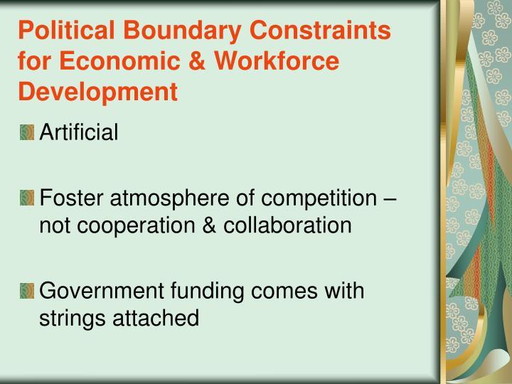 Political Boundary Constraints for Economic & Workforce Development