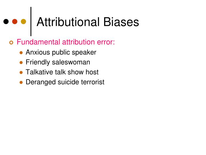 Attributional Biases