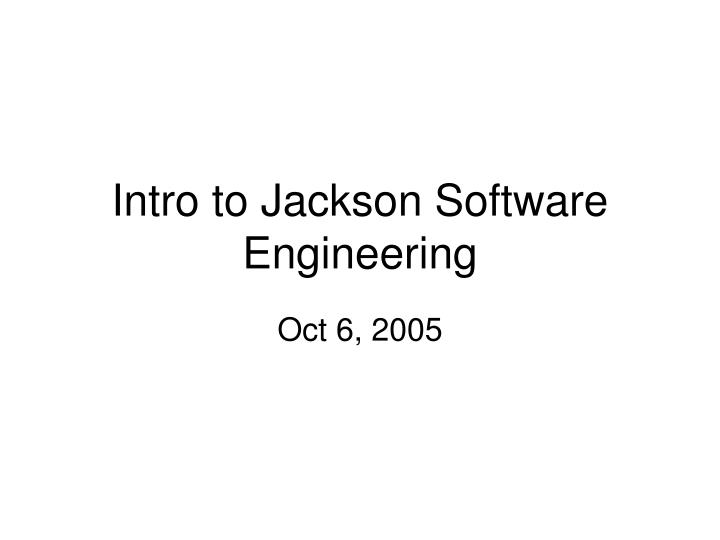 intro to jackson software engineering n.