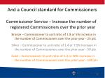 and a council standard for commissioners