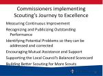 commissioners implementing scouting s journey to excellence
